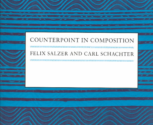 Counterpoint in Composition By Salzer, Felix/ Schachter, Carl