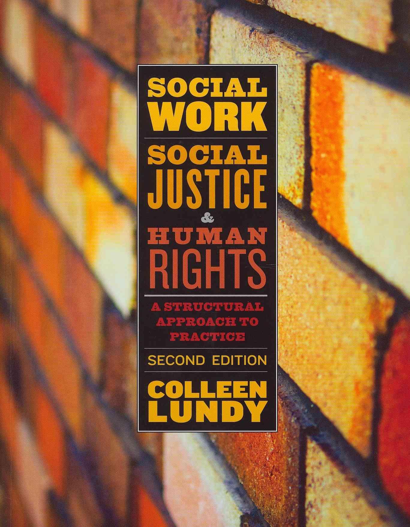 Social Work, Social Justice, and Human Rights